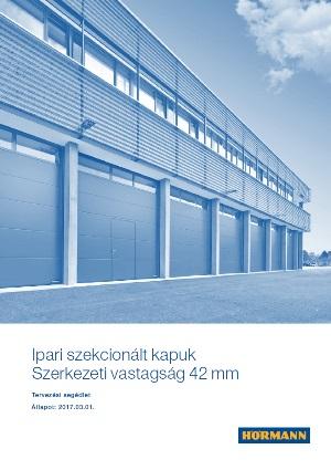 Ipari szekcionalt kapuk Szerkezeti vastagsag 42mm